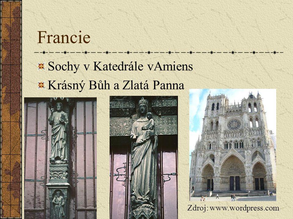 Francie Sochy v Katedrále vAmiens Krásný Bůh a Zlatá Panna Zdroj: www.wordpress.com