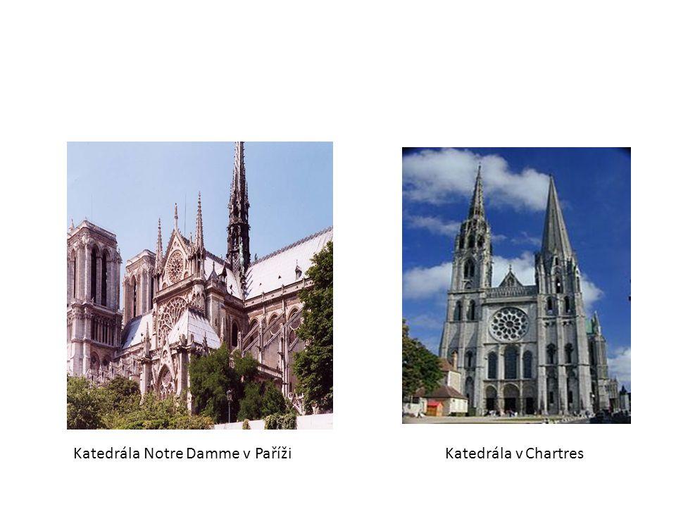 Katedrála Notre Damme v Paříži Katedrála v Chartres