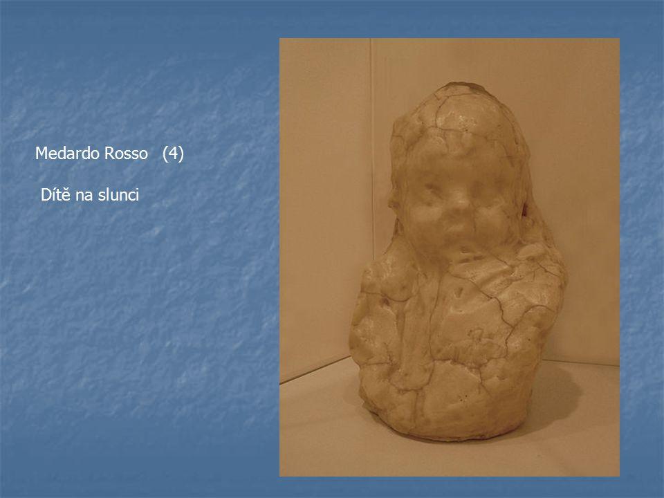 Medardo Rosso (4) Dítě na slunci