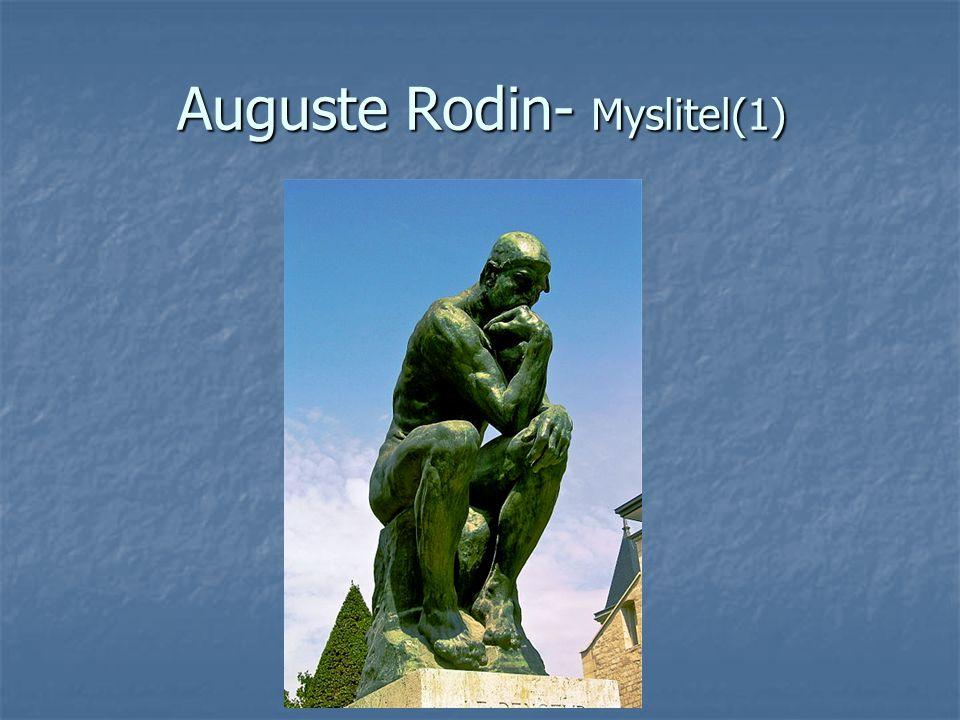 Auguste Rodin- Myslitel(1)
