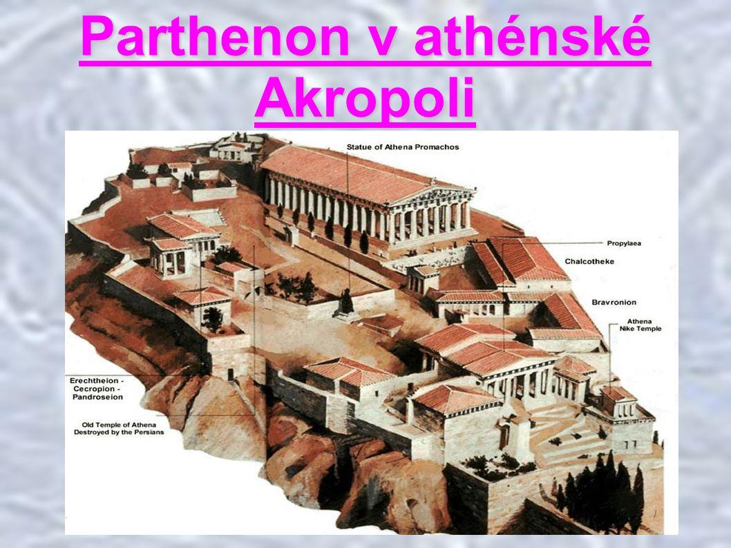 Parthenon v athénské Akropoli