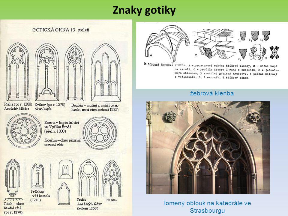 Znaky gotiky žebrová klenba lomený oblouk na katedrále ve Strasbourgu