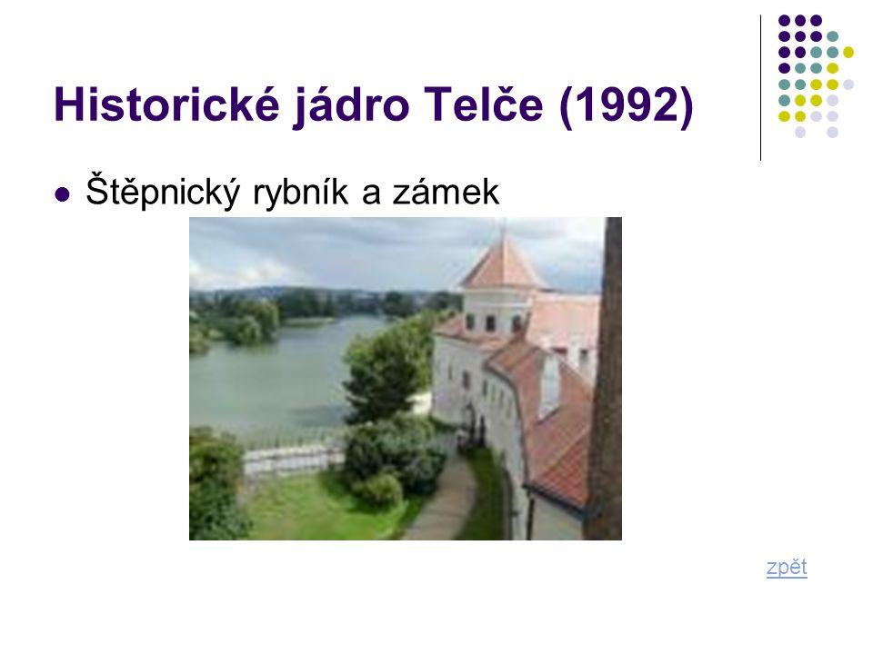 Historické jádro Telče (1992) zpět Štěpnický rybník a zámek