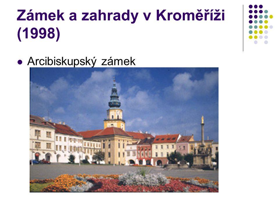 Zámek a zahrady v Kroměříži (1998) Arcibiskupský zámek