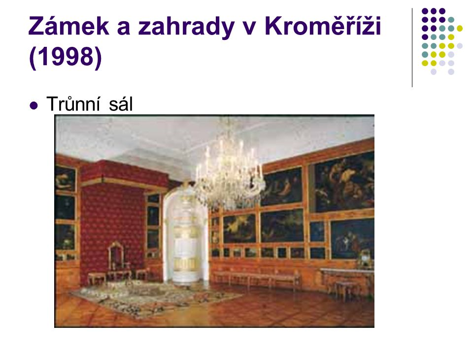 Zámek a zahrady v Kroměříži (1998) Trůnní sál