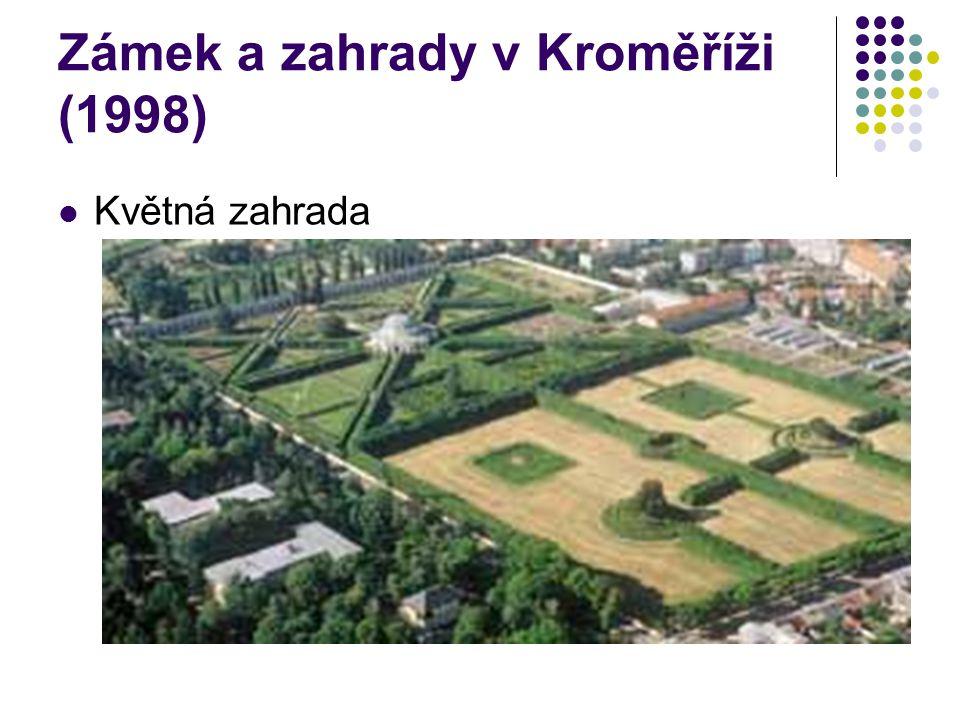 Zámek a zahrady v Kroměříži (1998) Květná zahrada