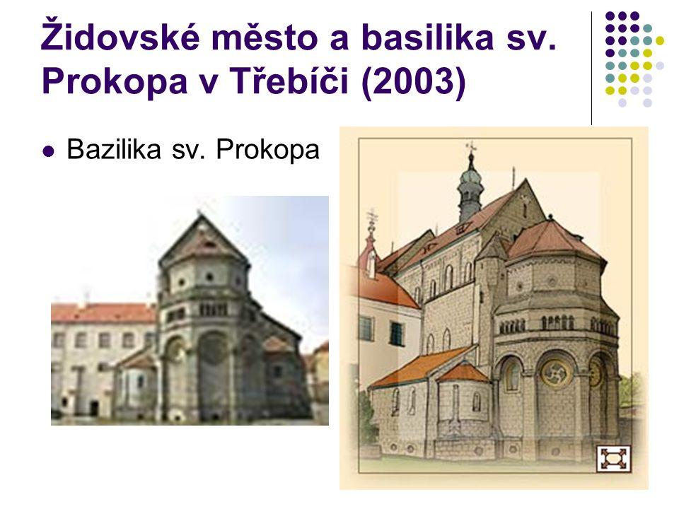 Židovské město a basilika sv. Prokopa v Třebíči (2003) Bazilika sv. Prokopa