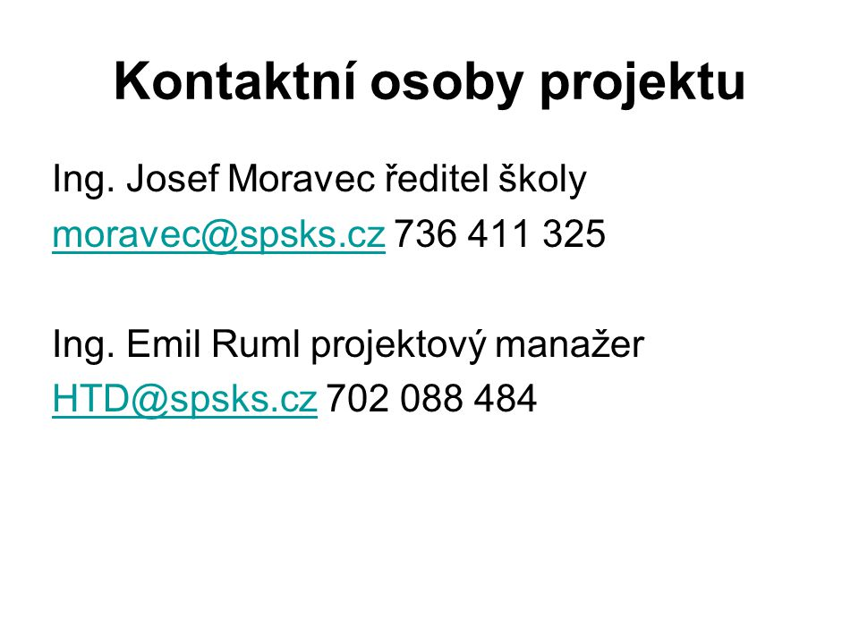 Kontaktní osoby projektu Ing.