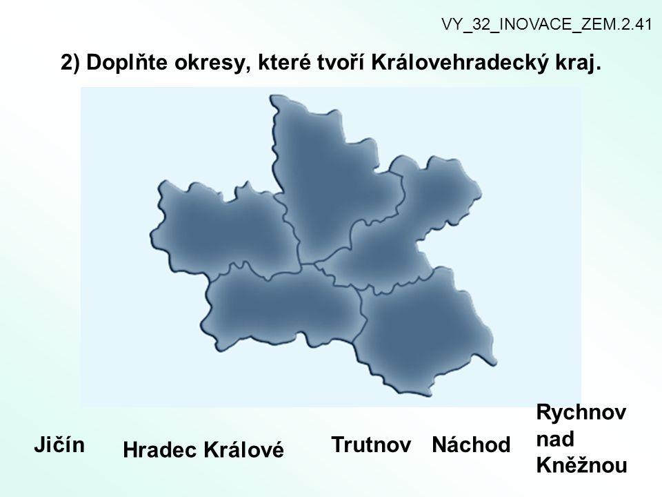 2) Doplňte okresy, které tvoří Královehradecký kraj.