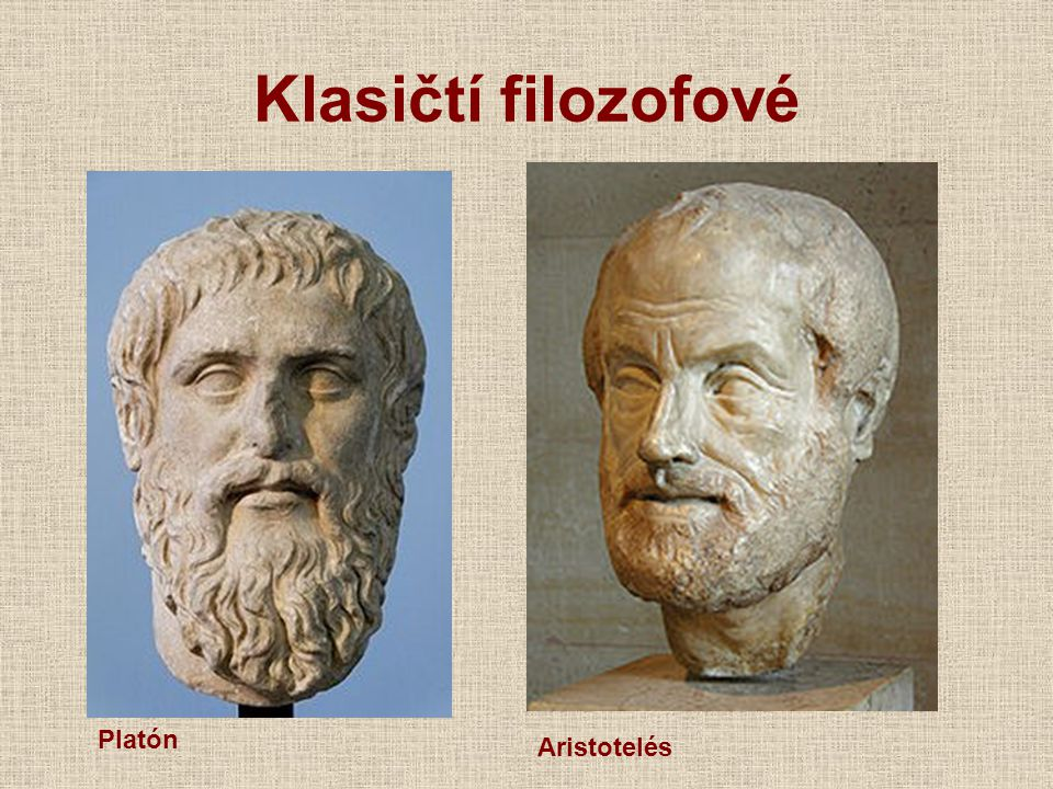 Klasičtí filozofové Platón Aristotelés