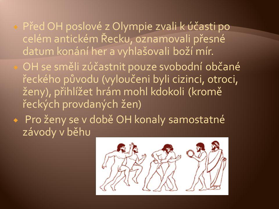  Před OH poslové z Olympie zvali k účasti po celém antickém Řecku, oznamovali přesné datum konání her a vyhlašovali boží mír.  OH se směli zúčastnit