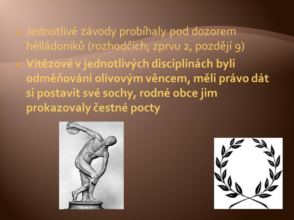  Jednotlivé závody probíhaly pod dozorem hélládoniků (rozhodčích; zprvu 2, pozdějí 9)  Vítězové v jednotlivých disciplínách byli odměňováni olivovým