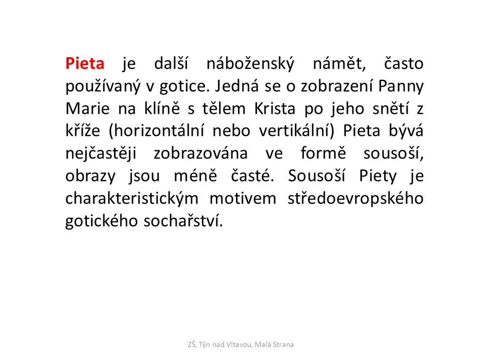 """ZŠ, Týn nad Vltavou, Malá Strana Krumlovská madona, 1393, Uměleckohistorické muzeum Vídeň http://www.encyklopedie.ckrumlov.cz/img.php?img =2589&LANG=cz Zde si všimneme typického prohnutí těla do linie """"S , nádherného, zlatem zdobeného roucha"""