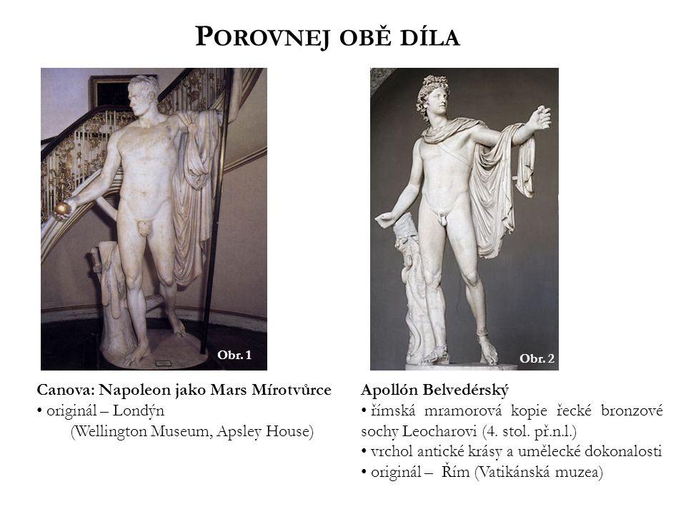 Obr. 2 Apollón Belvedérský římská mramorová kopie řecké bronzové sochy Leocharovi (4. stol. př.n.l.) vrchol antické krásy a umělecké dokonalosti origi