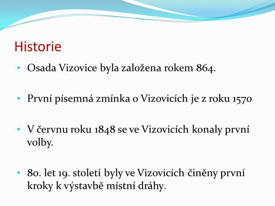 Historie Osada Vizovice byla založena rokem 864. První písemná zmínka o Vizovicích je z roku 1570 V červnu roku 1848 se ve Vizovicích konaly první vol