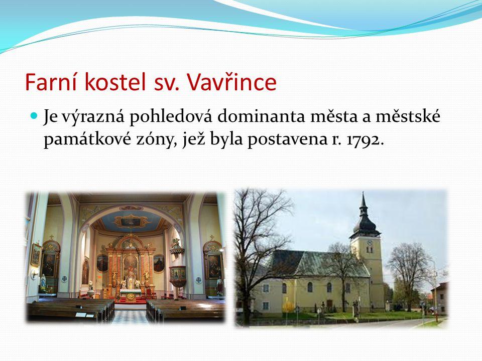Farní kostel sv. Vavřince Je výrazná pohledová dominanta města a městské památkové zóny, jež byla postavena r. 1792.