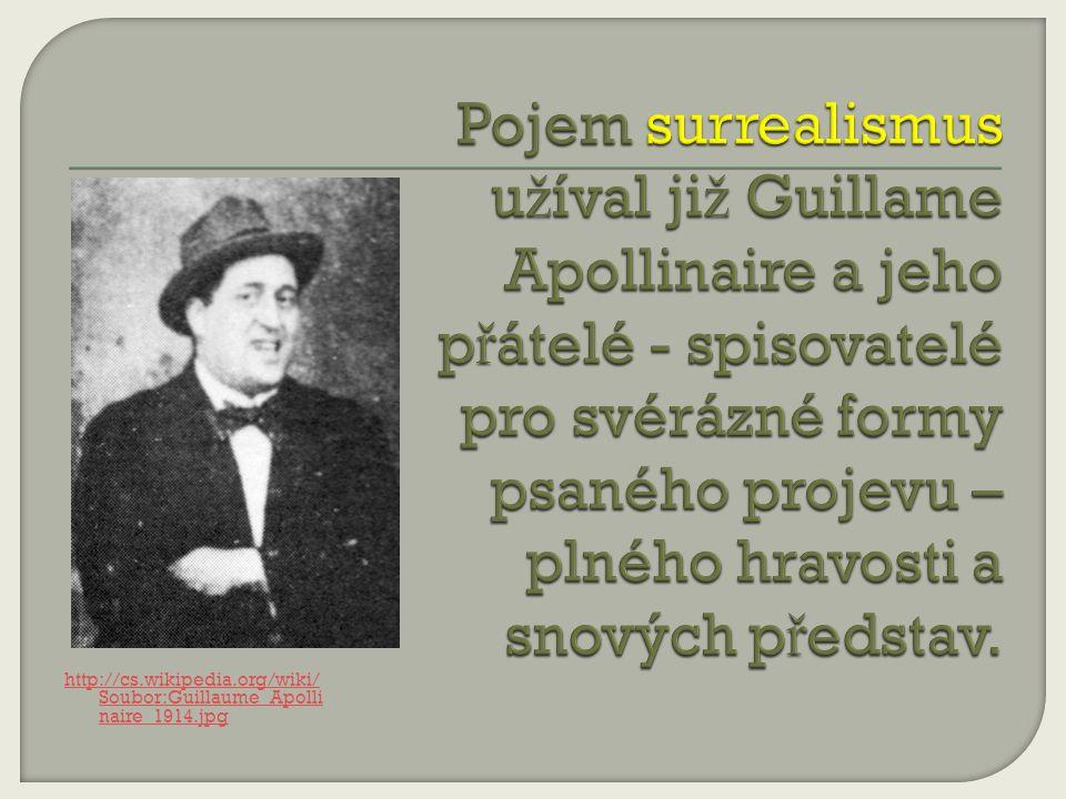 http://cs.wikipedia.org/wiki/ Soubor:Guillaume_Apolli naire_1914.jpg