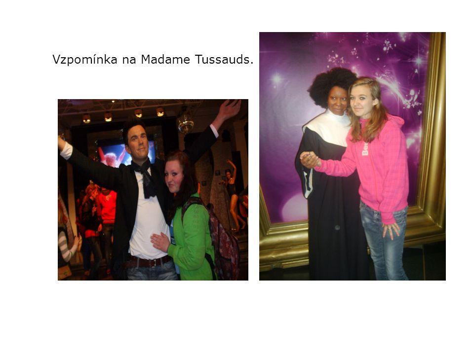 Vzpomínka na Madame Tussauds.