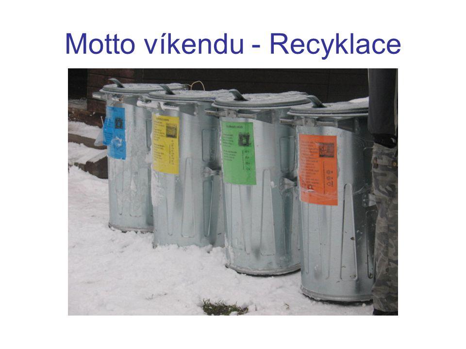 Motto víkendu - Recyklace
