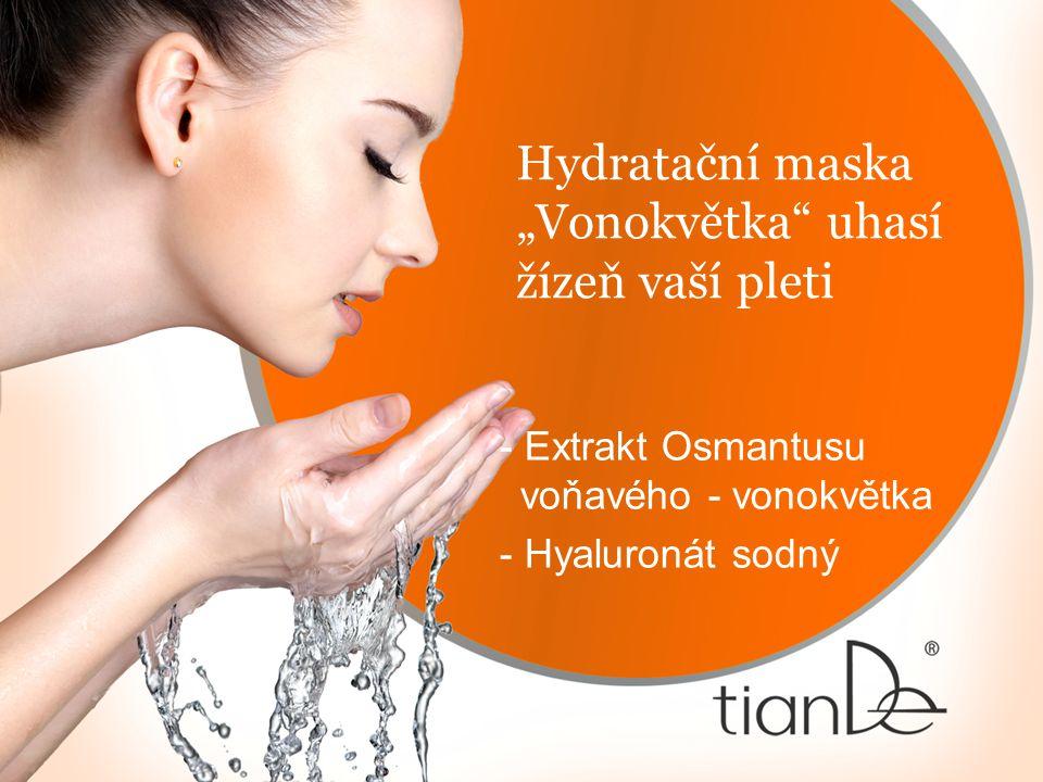 """Hydratační maska """"Vonokvětka uhasí žízeň vaší pleti - Extrakt Osmantusu voňavého - vonokvětka - Hyaluronát sodný"""