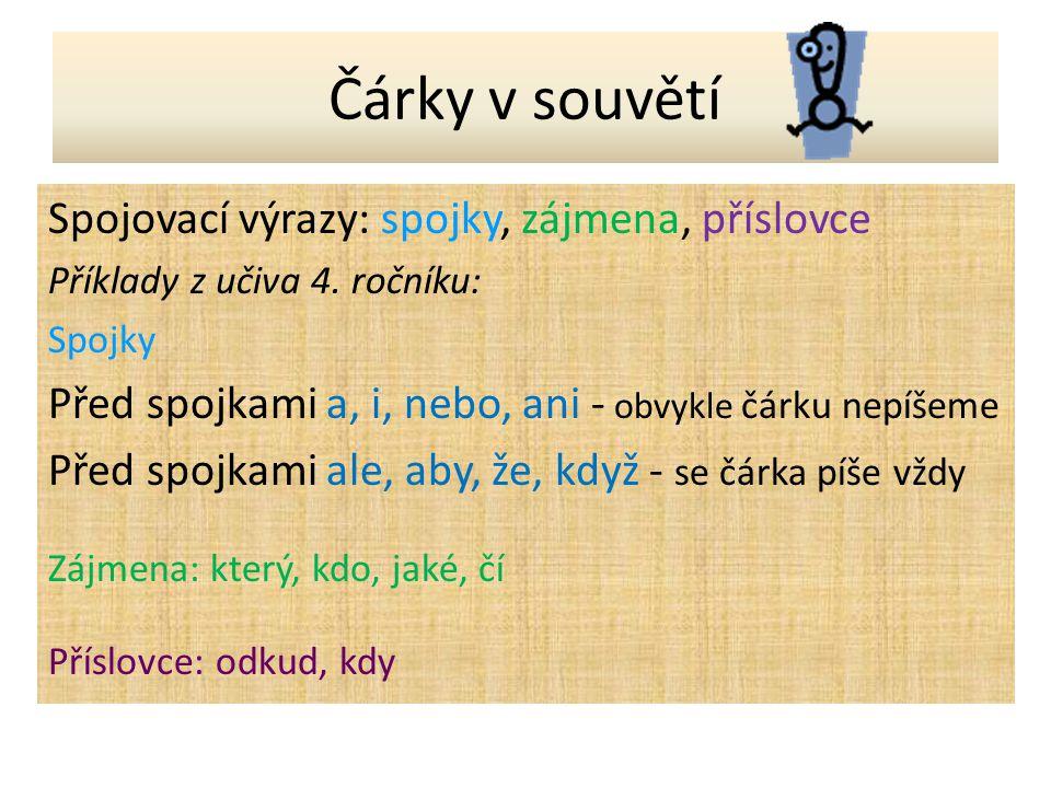 Doplň do textu Větný celek tvořený jednou větou je_______________.