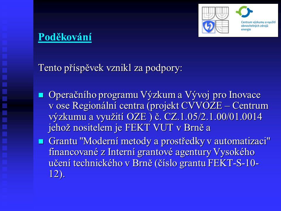 Literatura http://www.tipa.eu/cz/meric-spotreby-elektricke-energie-v- bezdratovywattmetr-esa2000/d-119040/ http://www.tipa.eu/cz/meric-spotreby-elektricke-energie-v- bezdratovywattmetr-esa2000/d-119040/ http://www.elektro-paloucek.cz/elektromaterial/merice-spotreby- elektriny/meric-spotreby-elektricke-energie-dt23-bezdratovy http://www.elektro-paloucek.cz/elektromaterial/merice-spotreby- elektriny/meric-spotreby-elektricke-energie-dt23-bezdratovy http://www.conrad.cz/system-voltcraft-smart-metering-vsm-120-80a- hs.k125454 http://www.conrad.cz/system-voltcraft-smart-metering-vsm-120-80a- hs.k125454 http://www.onsetcomp.com/products/energy_logging_systems http://www.onsetcomp.com/products/energy_logging_systems Zezulka F., Sajdl O., Bradac Z., Sembera J.: Experimental Smart Grid.