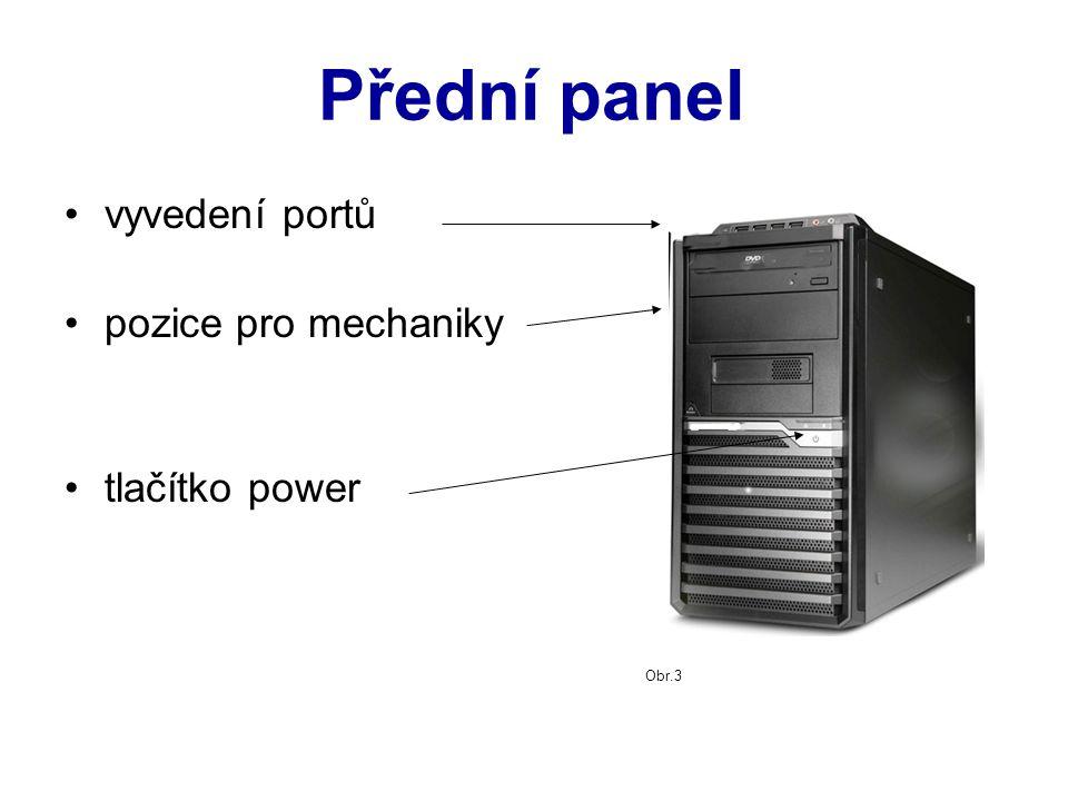 """Zadní panel """"zásuvky (porty) pro: napájení monitor myš klávesnici USB větrák vstupy a výstupy některých karet (např.: zvukové, grafické …) Obr.4"""