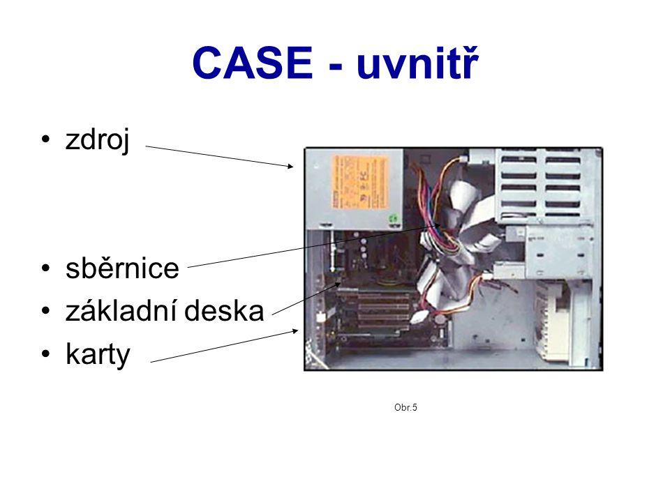 CASE - uvnitř zdroj sběrnice základní deska karty Obr.5
