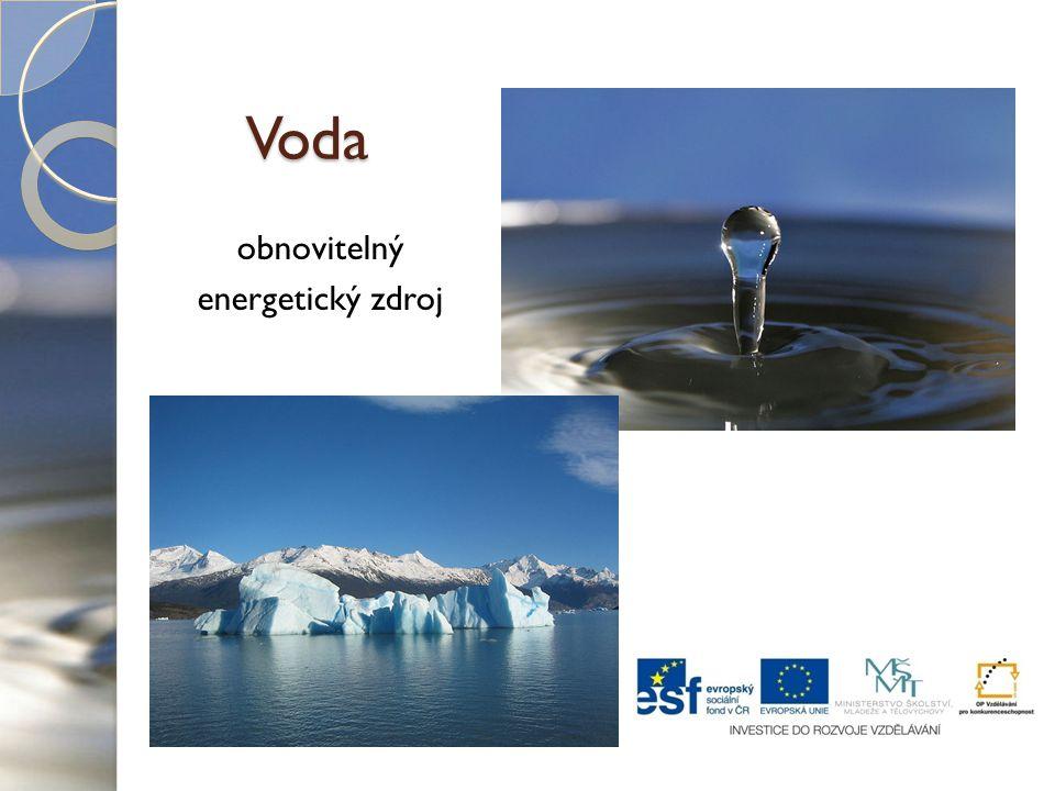 Voda obnovitelný energetický zdroj