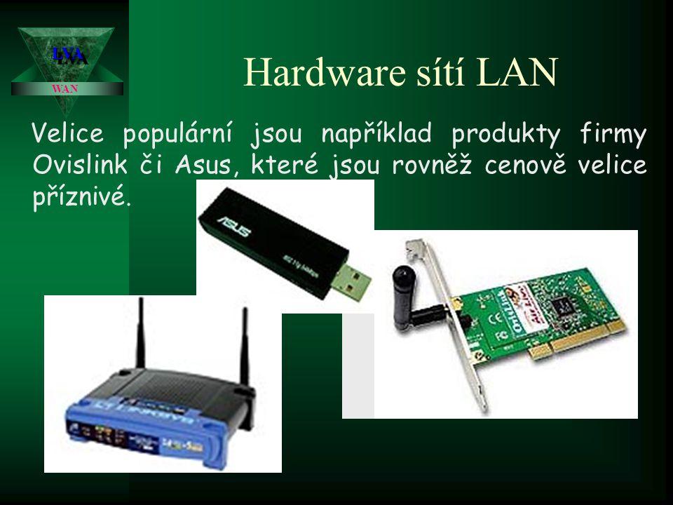 Hardware sítí LAN Další možností jsou v dnešní době oblíbené Wi-Fi sítě (vzdušný Ethernet), které mají dosah 20 – 50 m (při rychlosti přenosu 54 MB/s, resp.