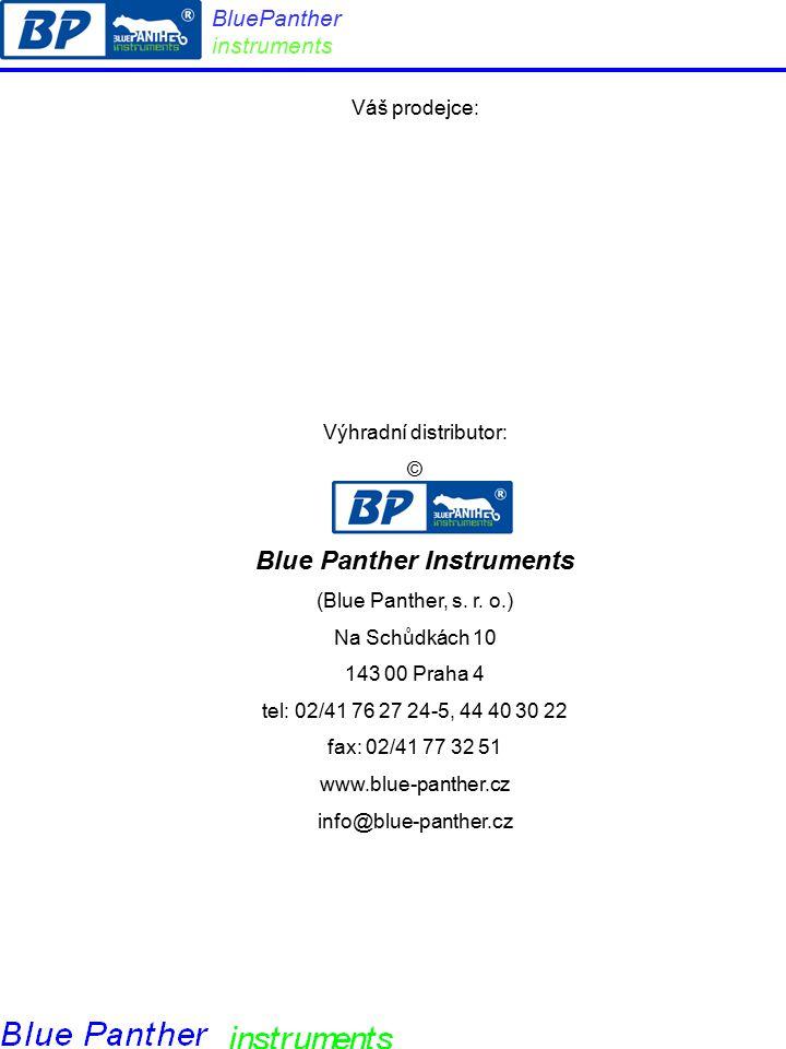 Váš prodejce: Výhradní distributor: © Blue Panther Instruments (Blue Panther, s.