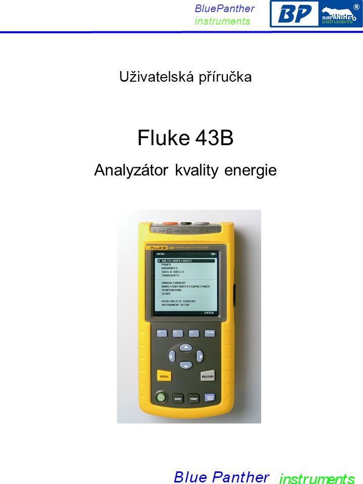 Uživatelská příručka Fluke 43B Analyzátor kvality energie BluePanther instruments