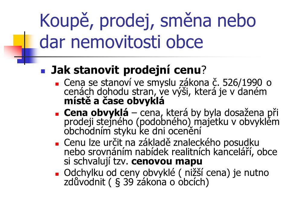 Koupě, prodej, směna nebo dar nemovitosti obce Jak stanovit prodejní cenu.