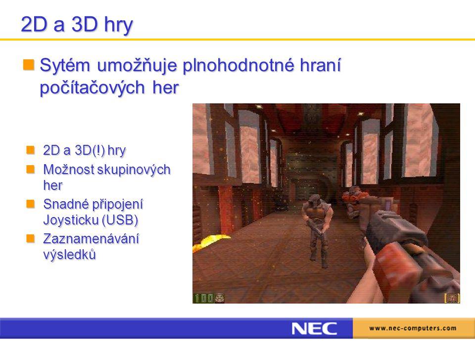2D a 3D hry Sytém umožňuje plnohodnotné hraní počítačových her Sytém umožňuje plnohodnotné hraní počítačových her 2D a 3D(!) hry 2D a 3D(!) hry Možnost skupinových her Možnost skupinových her Snadné připojení Joysticku (USB) Snadné připojení Joysticku (USB) Zaznamenávání výsledků Zaznamenávání výsledků