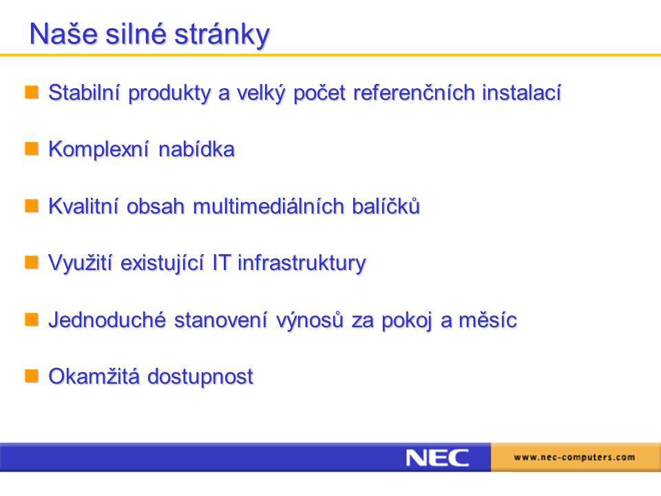 Naše silné stránky Stabilní produkty a velký počet referenčních instalací Stabilní produkty a velký počet referenčních instalací Komplexní nabídka Kom