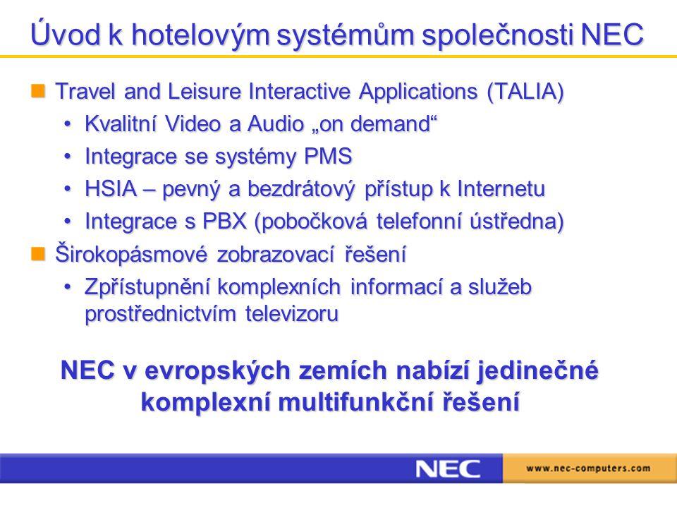 Úvod k hotelovým systémům společnosti NEC Travel and Leisure Interactive Applications (TALIA) Travel and Leisure Interactive Applications (TALIA) Kval