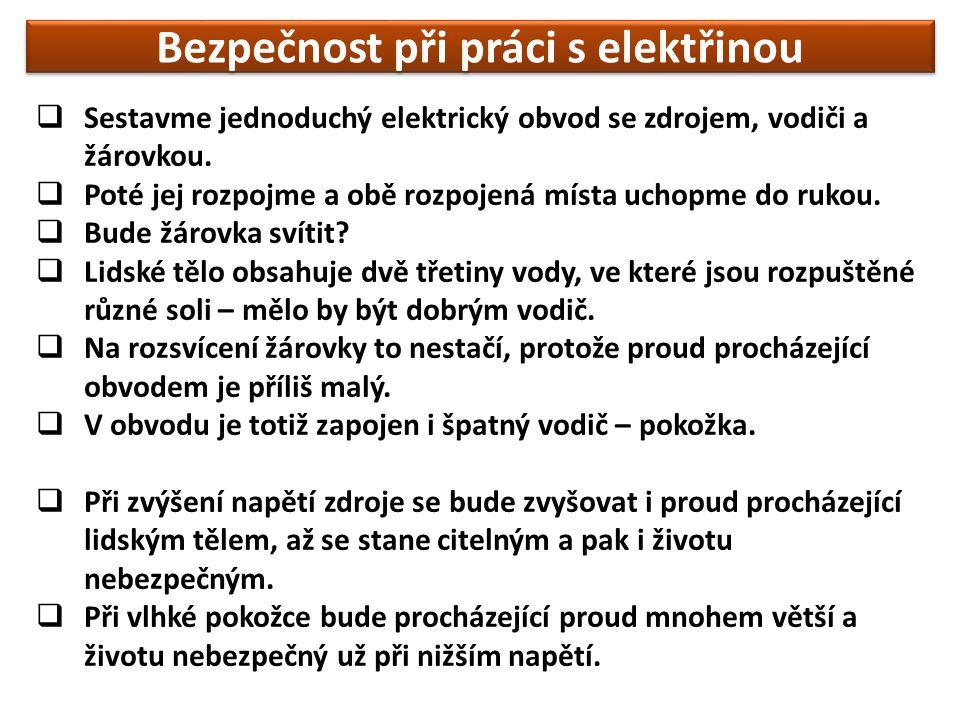  Sestavme jednoduchý elektrický obvod se zdrojem, vodiči a žárovkou.