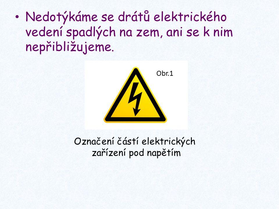 Úkol: Jmenuj další zásady bezpečnosti, které je třeba dodržovat při práci s elektrickými zařízeními.