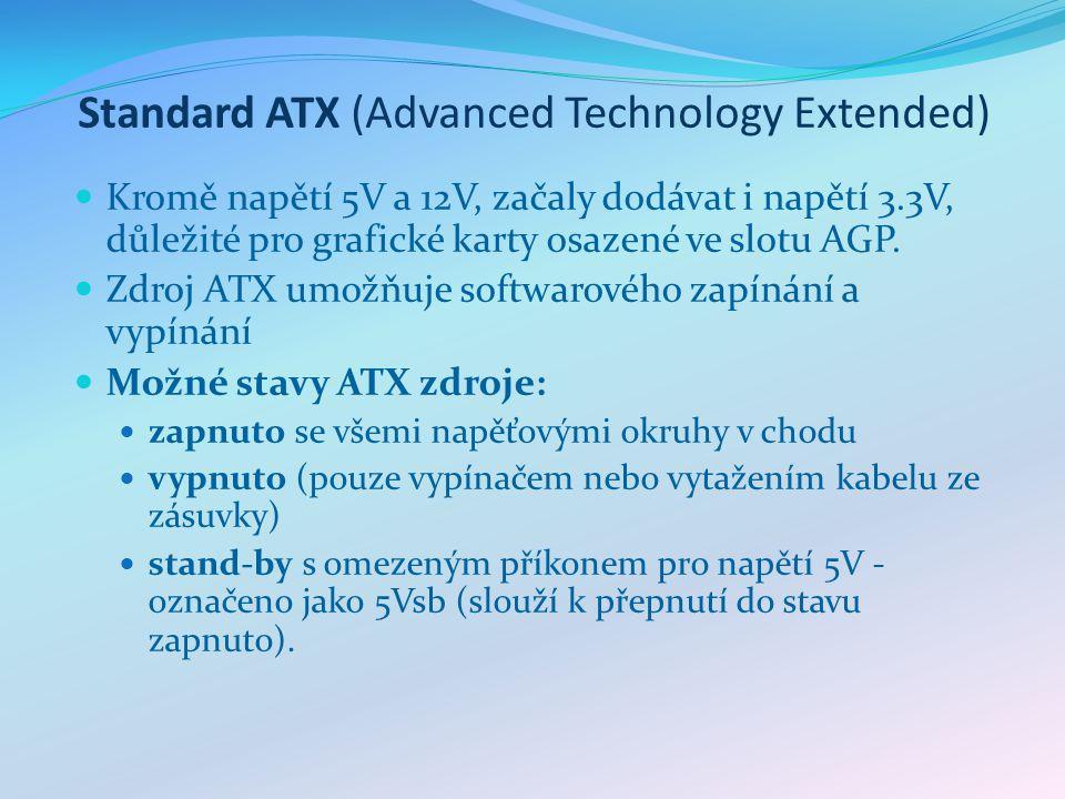 Standard ATX 12V Jedná se v podstatě o rozšíření standardu ATX o 12V Power konektor.