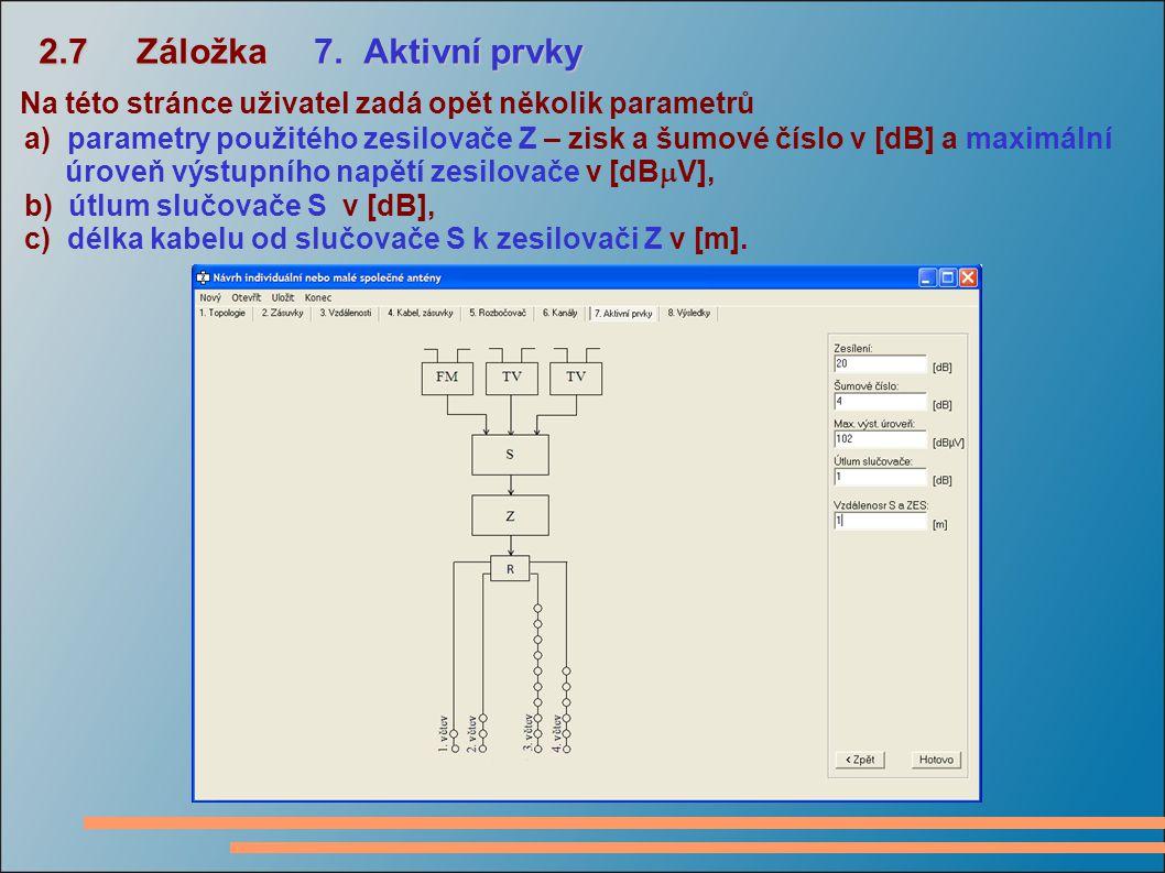 2.7 Záložka 7.Aktivní prvky 2.7 Záložka 7.