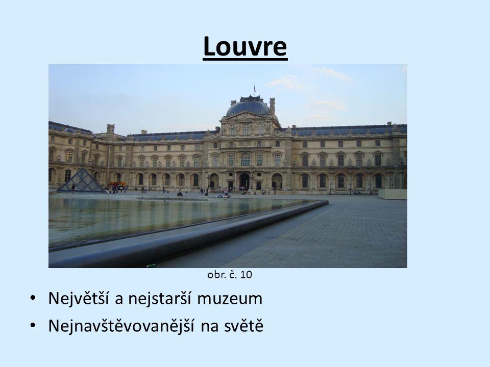 Louvre Největší a nejstarší muzeum Nejnavštěvovanější na světě obr. č. 10