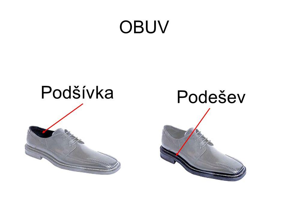 Podšívka Podešev OBUV