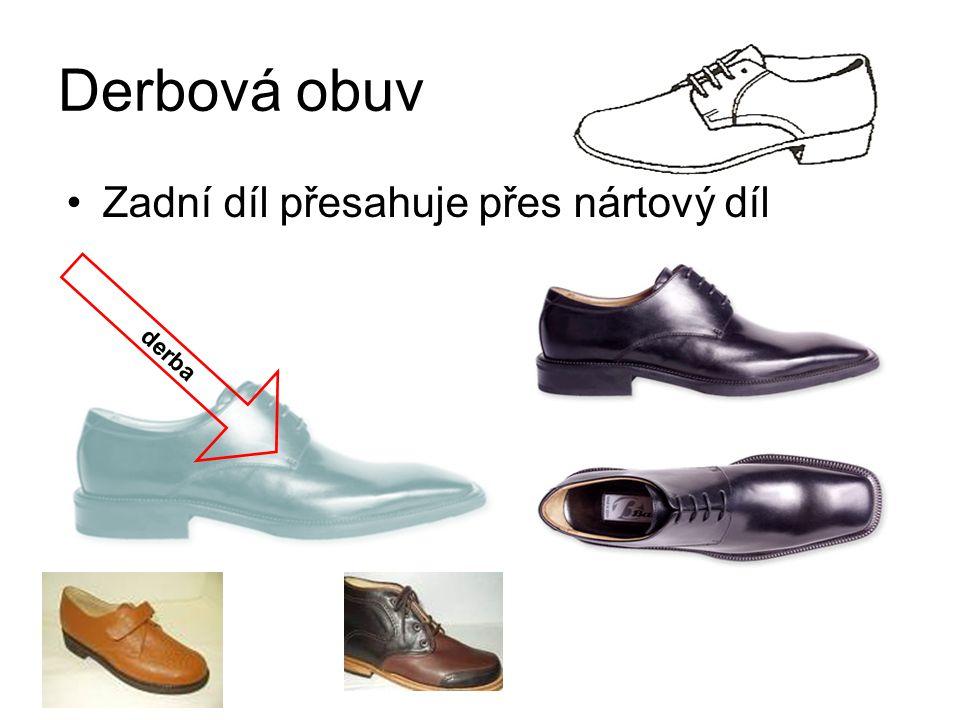 Derbová obuv Zadní díl přesahuje přes nártový díl derba
