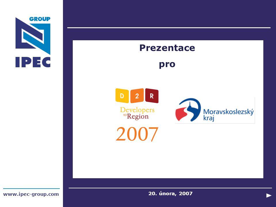 www.ipec-group.com Prezentace pro 20. února, 2007