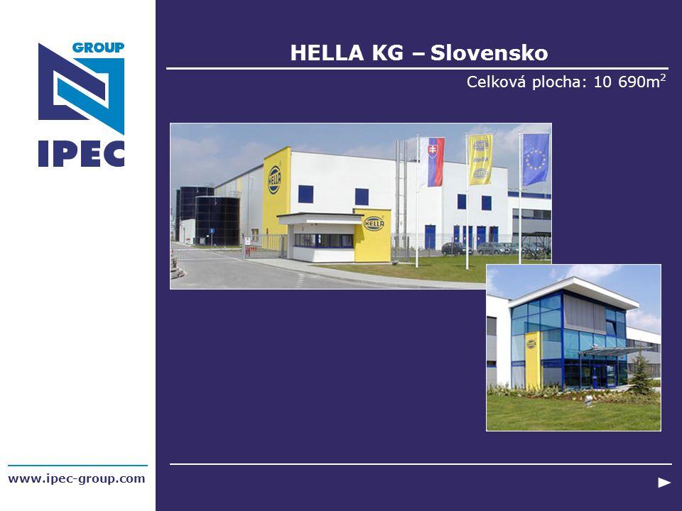 HELLA KG – Slovensko Celková plocha: 10 690m 2 www.ipec-group.com