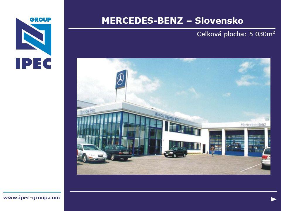 MERCEDES-BENZ – Slovensko Celková plocha: 5 030m 2 www.ipec-group.com