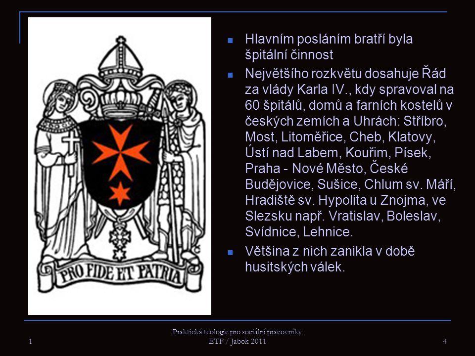 Hlavním posláním bratří byla špitální činnost Největšího rozkvětu dosahuje Řád za vlády Karla IV., kdy spravoval na 60 špitálů, domů a farních kostelů