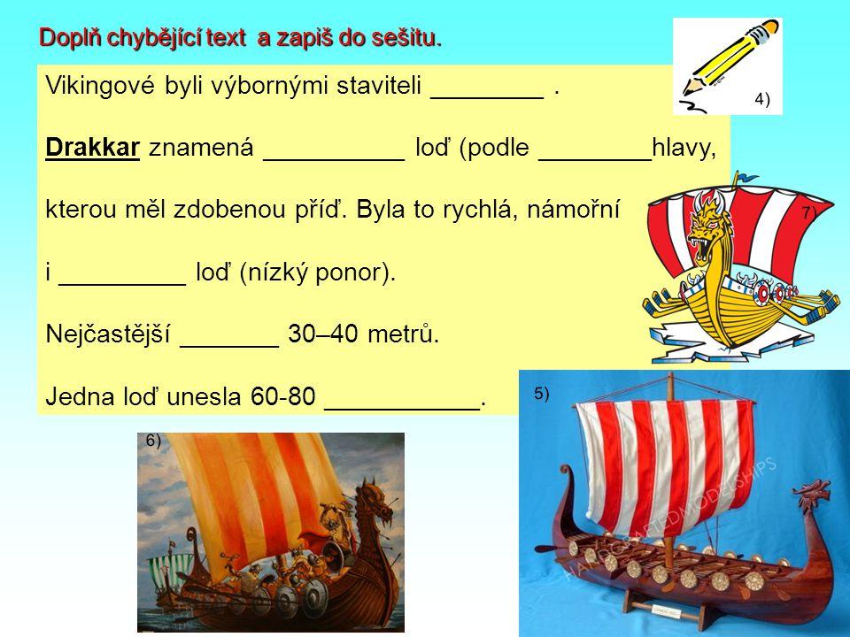 - nebezpeční o obávaní dobyvatelé nových území - žili v rodovém zřízení, král byl vojevůdce, který se podřizoval pouze rozhodnutí thingu (=shromáždění svobodných mužů) Vikingská společnost: nesvobodní otroci svobodní rolníci, řemeslníci a válečníci jarlové (šlechta) král 8) 9)