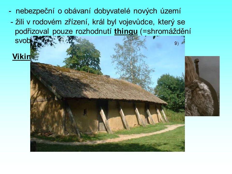 Norští Vikingové - vydávali se směrem na západ (Island, Grónsko) - v roce 1000 přistál Leif Eriksson u břehů Severní Ameriky - vydávali se směrem na jih (Francká říše, Středozemní moře) Švédští Vikingové - putovali po obchodních cestách od Baltu k Černému moři Dánští Vikingové Jakým státům patří tyto vlajky.