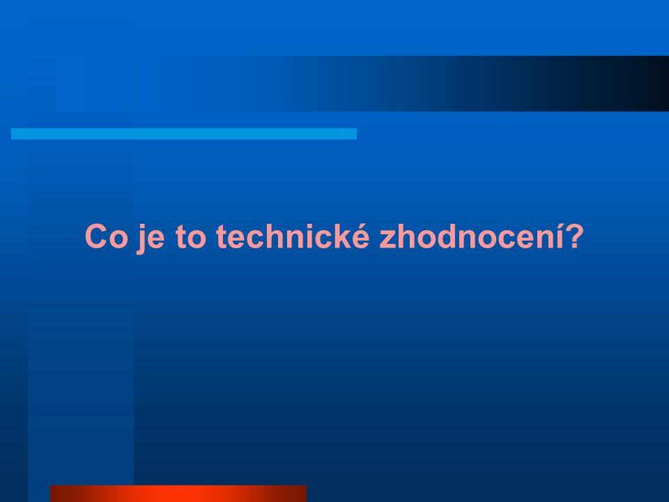 Co je to technické zhodnocení?